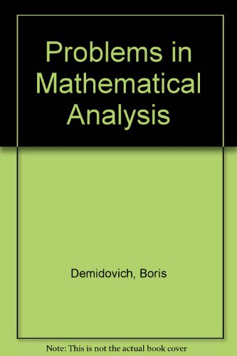 9780846407614: Problems in Mathematical Analysis
