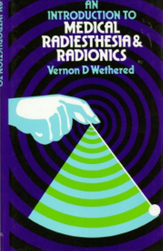 9780846410324: An Introduction to Medical Radiesthesia and Radionics