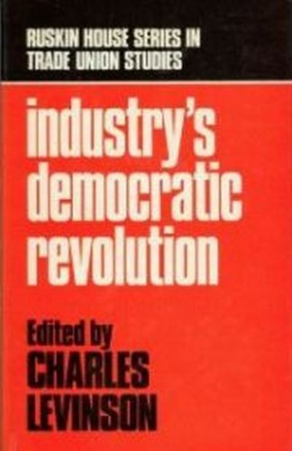 9780846413226: Industry's Democratic Revolution