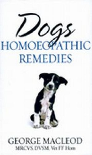 Dogs Homeopathic Remedies: George MacLeod