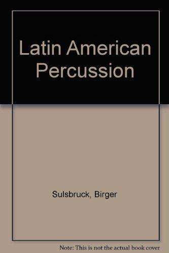 Latin American Percussion: Sulsbruck, Birger