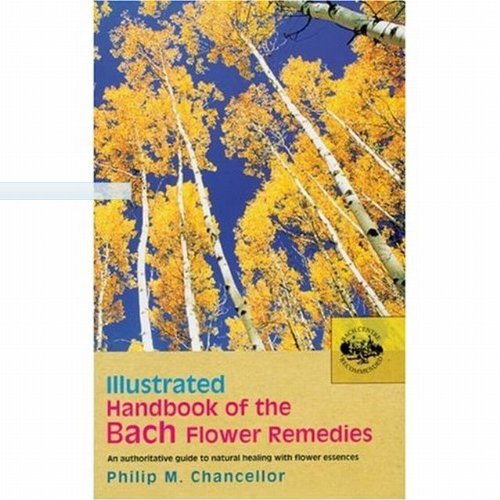 9780846442394: The Illustrated Handbook of the Bach Flower Remedies