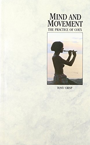 9780846442554: Mind & Movement: The Practice of Coex