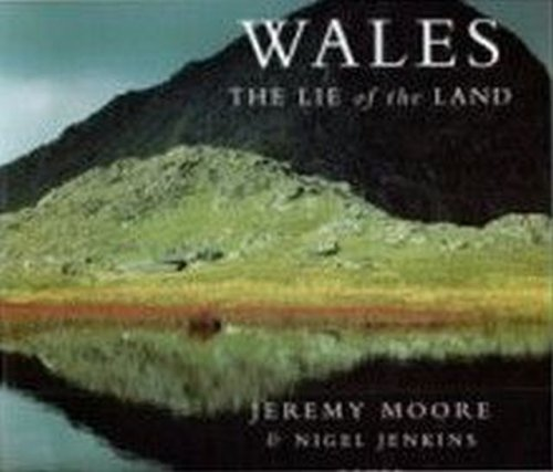 Wales: The Lie of the Land (pb): Jenkins