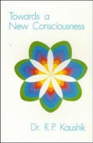 9780846453123: Towards A New Consciousness