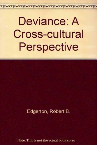 9780846513018: Deviance: A Cross-cultural Perspective (Cummings Modular Program in Anthropology)