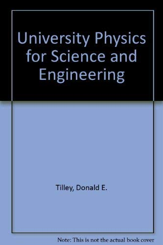 9780846575368: University Physics for Science and Engineering