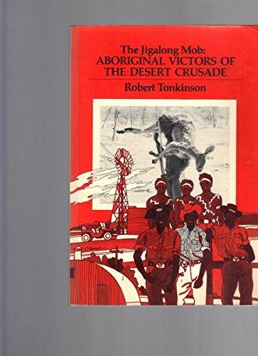 9780846575498: The Jigalong Mob: Aboriginal Victors of the Desert Crusade