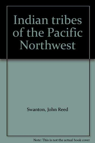 9780846600824: Indian tribes of the Pacific Northwest