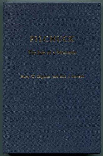 Pilchuck, the Life of a Mountain: Larrison, Earl J.; Higman, Harry W.