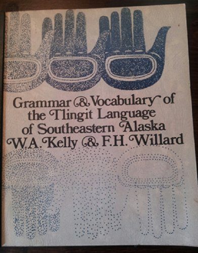 9780846640455: Grammar-Vocabulary of the Thlingit Language of South East Alaska