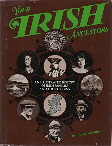 9780846700289: Your Irish Ancestors: An Illustrated History of Irish Families and Their Origins