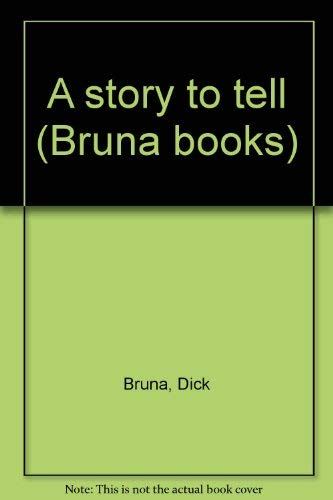 9780846700906: A story to tell (Bruna books)