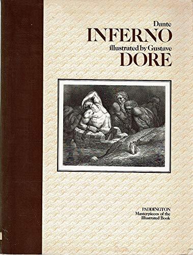 The Inferno -Illustrated by Gustave Dore: Dante Alighieri; Dore,