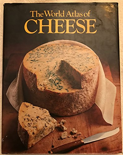 THE WORLD ATLAS OF CHEESE