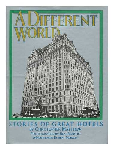 9780846701354: A Different World: Stories of Great Hotels