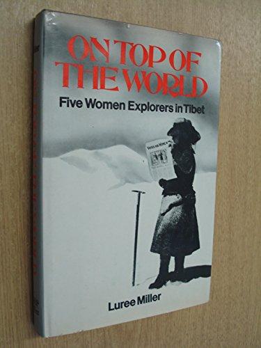 9780846701385: On top of the world: Five women explorers in Tibet
