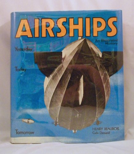AIRSHIPS: YESTERDAY, TODAY AND TOMORROW: Beaubois, Henry