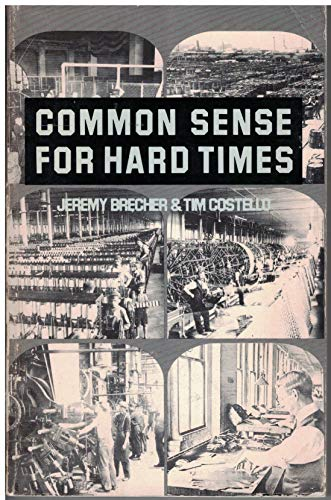 Common sense for hard times: The power of the powerless to cope with everyday life and transform ...