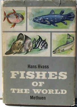 Fishes of the World: Hvass,