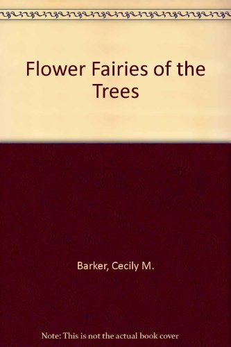 9780846701958: Flower Fairies of the Trees