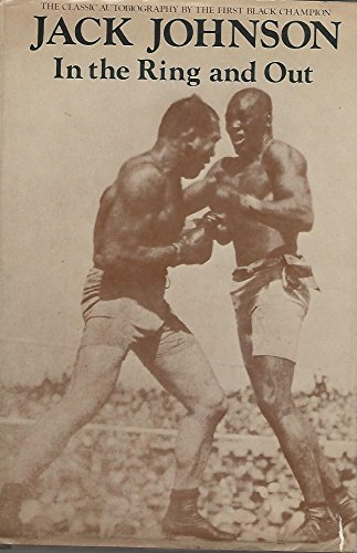 9780846704041: In the Ring and out : the Classic Autobiography by the First Black Champion / Jack Johnson