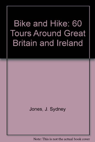 9780846704393: Bike and Hike: 60 Tours Around Great Britain and Ireland