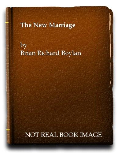 The New Marriage: Brian Richard Boylan