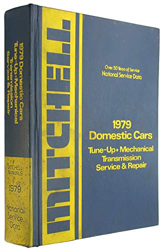 1979 Domestic Cars : Tune Up Mechanical: No Author Identified