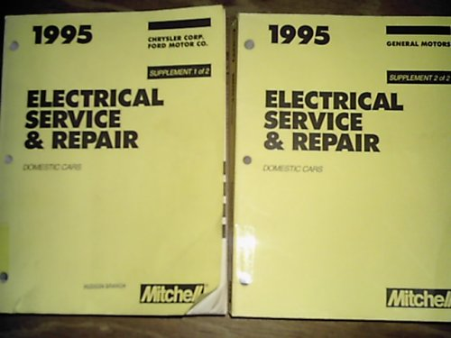 9780847016297: Mitchell Electrical Service & Repair (1995 Domestic Cars) (2 supplement book set)