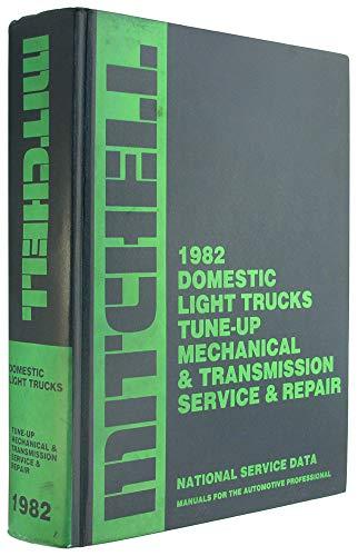 1982 Domestic Light Trucks Tune-up Mechanical (& Transmission Service & Repair Manual): ...