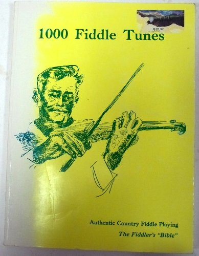 One Thousand Fiddle Tunes: Authentic Country Fiddle: M. M. Publishing