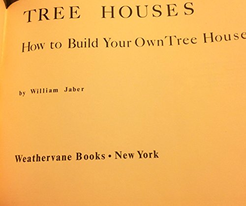 9780847310210: Tree houses: How to build your own tree house