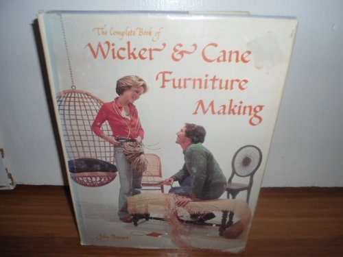 9780847310647: The Complete Book of Wicker & Cane Furniture Making