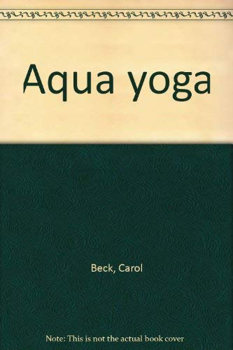 Aqua Yoga - A New Approach for People of All Ages
