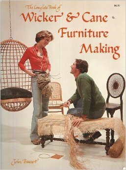 9780847311828: Complete Book of Wicker and Cane Furniture Making