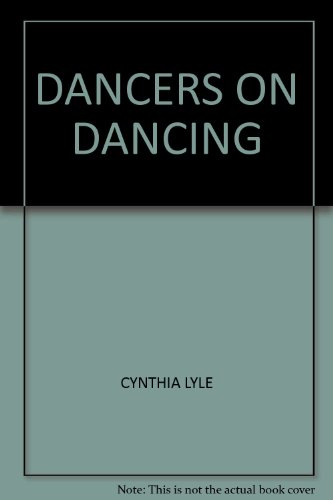 9780847312566: Dancers on dancing (Creative artist series)