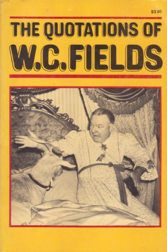 9780847313006: The quotations of W. C. Fields