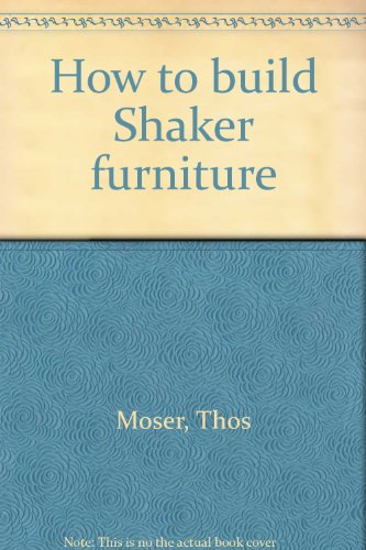 9780847314683: How to build Shaker furniture