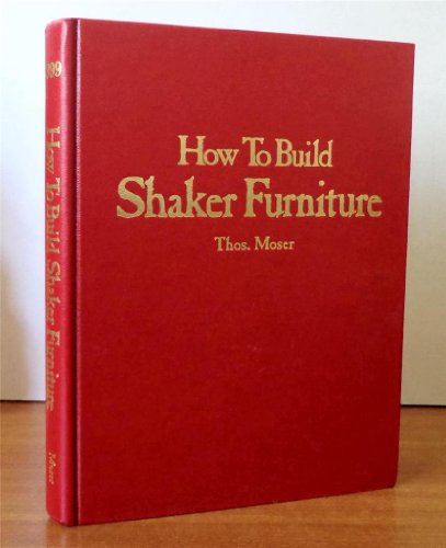 9780847314935: Title: How to Build Shaker Furniture