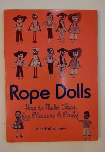 9780847315505: Rope dolls: How to make them for pleasure and profit