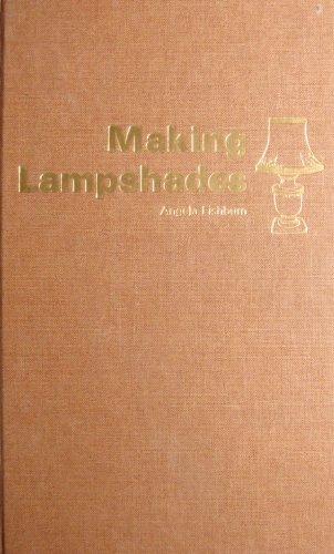 9780847315604: Making Lampshades
