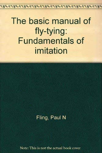 9780847316106: The basic manual of fly-tying: Fundamentals of imitation