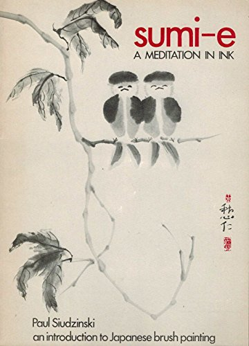 9780847316595: Sumi-e: A meditation in ink
