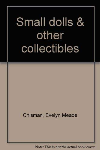 9780847316656: Small dolls & other collectibles