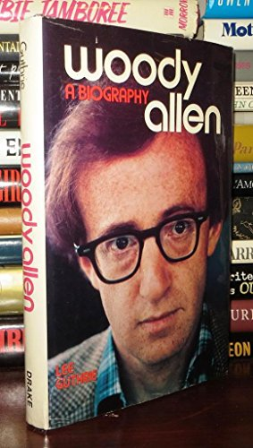 9780847317028: Woody Allen, a Biography / Lee Guthrie