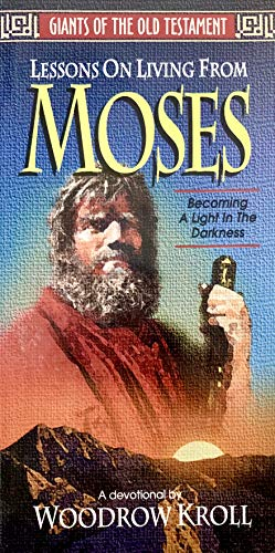 Lessons on Living from Moses (9780847406760) by Kroll, Woodrow