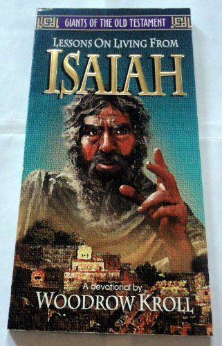Lessons on Living from Isaiah (Giants of the Old Testament) (9780847406838) by Kroll, Woodrow