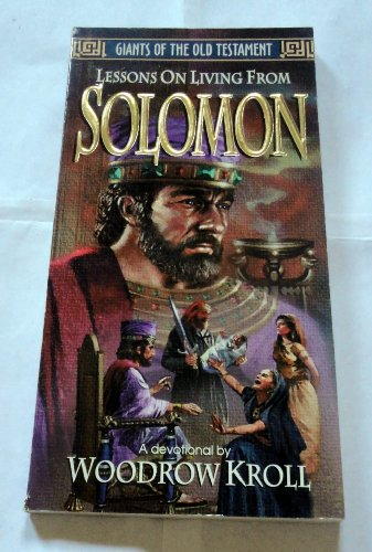 Solomon (Lessons on the Living from) (9780847406913) by Kroll, Woodrow