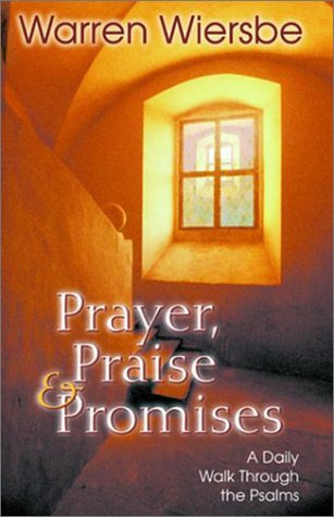 9780847407019: Prayer, Praise & Promises: A Daily Walk Through the Psalms